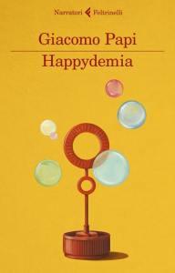 Copertina libro Happydemia di Giacomo Papi